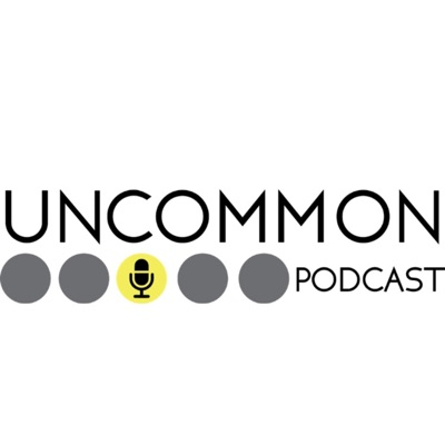 Uncommon Podcast