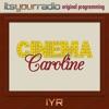 Cinema Caroline [IYR] artwork