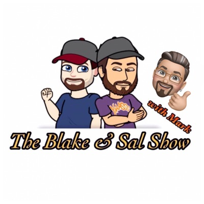 The Blake and Sal Show