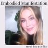 Embodied Manifestation