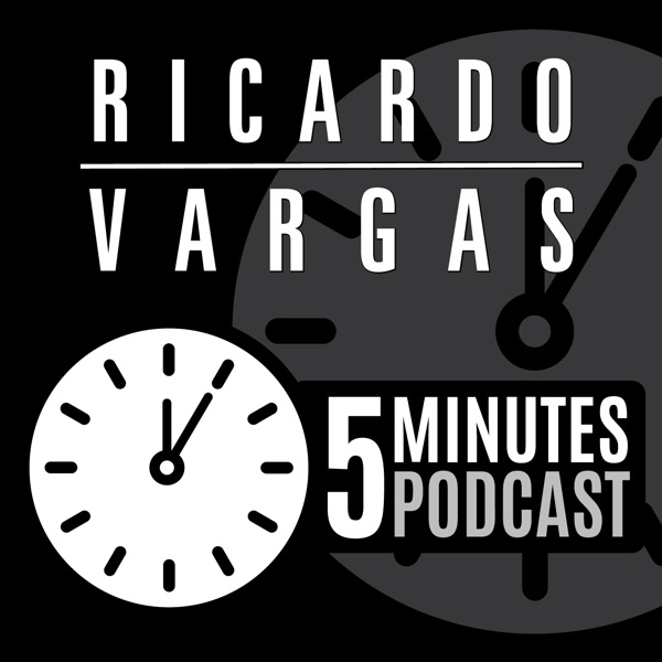 5 Minutes Podcast with Ricardo Vargas