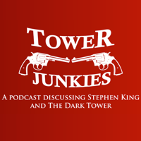 Tower Junkies - The Dark Tower and Stephen King Podcast podcast
