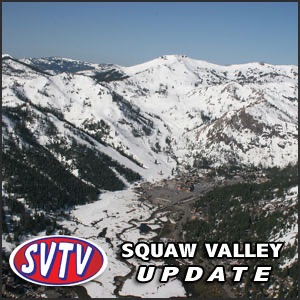 Squaw Valley Update