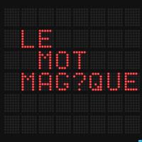 Le Mot Magique podcast