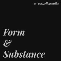 Form and Substance podcast
