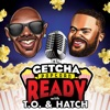 Getcha Popcorn Ready with T.O. and Hatch artwork