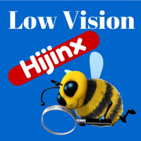 Low Vision Hijinx: Not Much Eyesight - Plenty of VISION! podcast