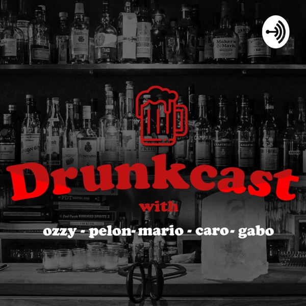 The Drunkcast