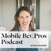 Mobile Bev. Pros Podcast artwork