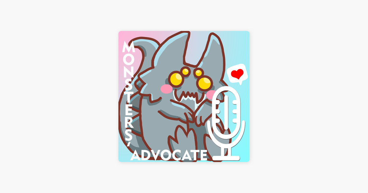 """Monsters' Advocate"""" auf Apple Podcasts"""