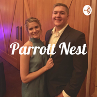 Parrott Nest podcast