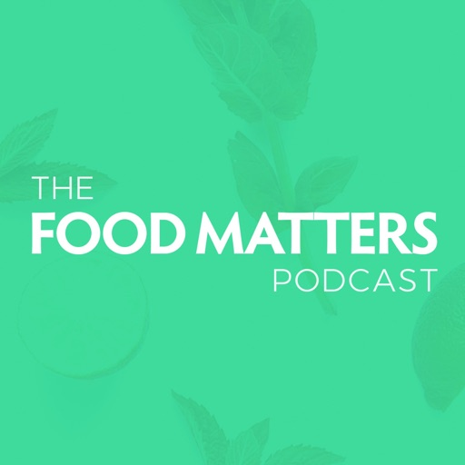 Cover image of Food Matters Podcast