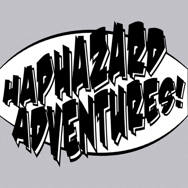Haphazard Adventures