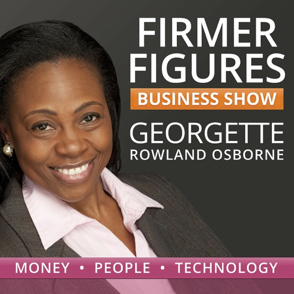 Firmer Figures Business Show | Grow Your Money| Get a Life!
