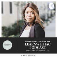LEARNWITHAC Video Marketing Podcast podcast