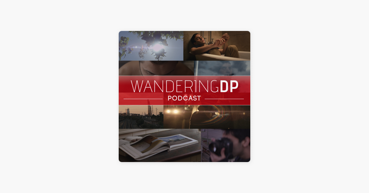 The Wandering DP Podcast on Apple Podcasts
