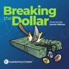 Breaking The Dollar - Gainesville Coins artwork
