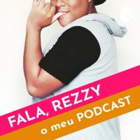 Fala, Rezzy! podcast