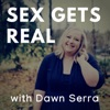 Sex Gets Real with Dawn Serra artwork