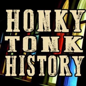 Honky Tonk History