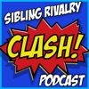 CLASH!: The Sibling Rivalry Podcast artwork