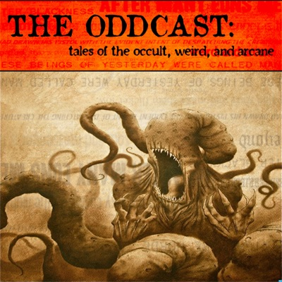 The Oddcast: Tales of the Occult, Weird, and Arcane:Jon Fredette