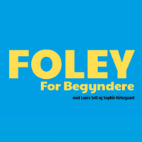 Foley for begyndere podcast