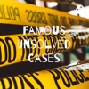 Famous Unsolved Cases artwork