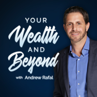 Your Wealth & Beyond: The Financial Planning Podcast podcast