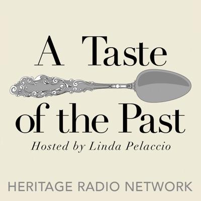 A Taste of the Past:Heritage Radio Network
