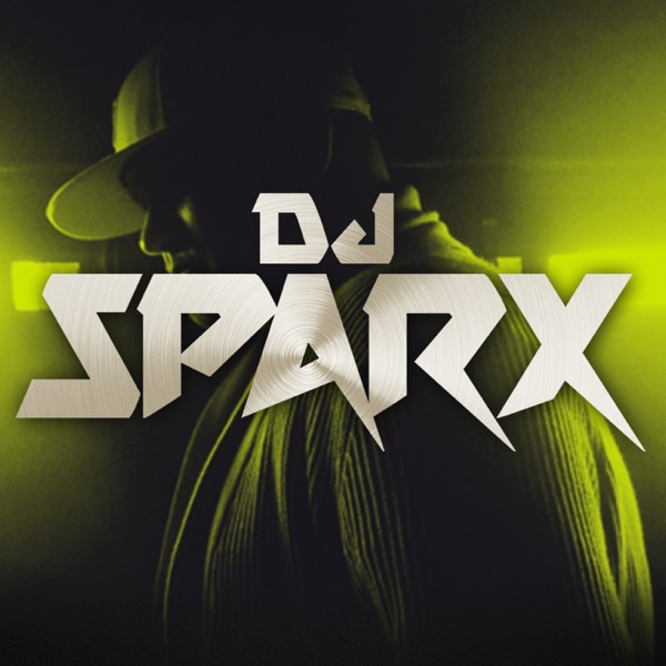 Dj Sparx - Official Podcast