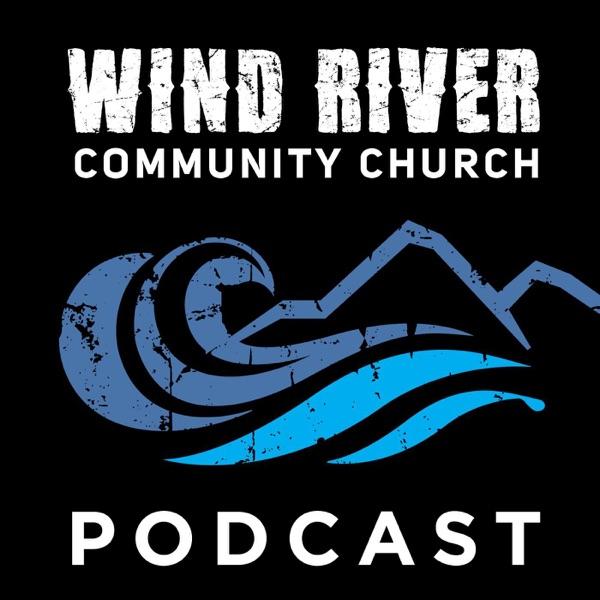 Wind River Community Church Sermons
