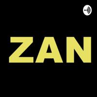 Zan podcast