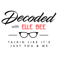 Decoded With Elle Bee podcast