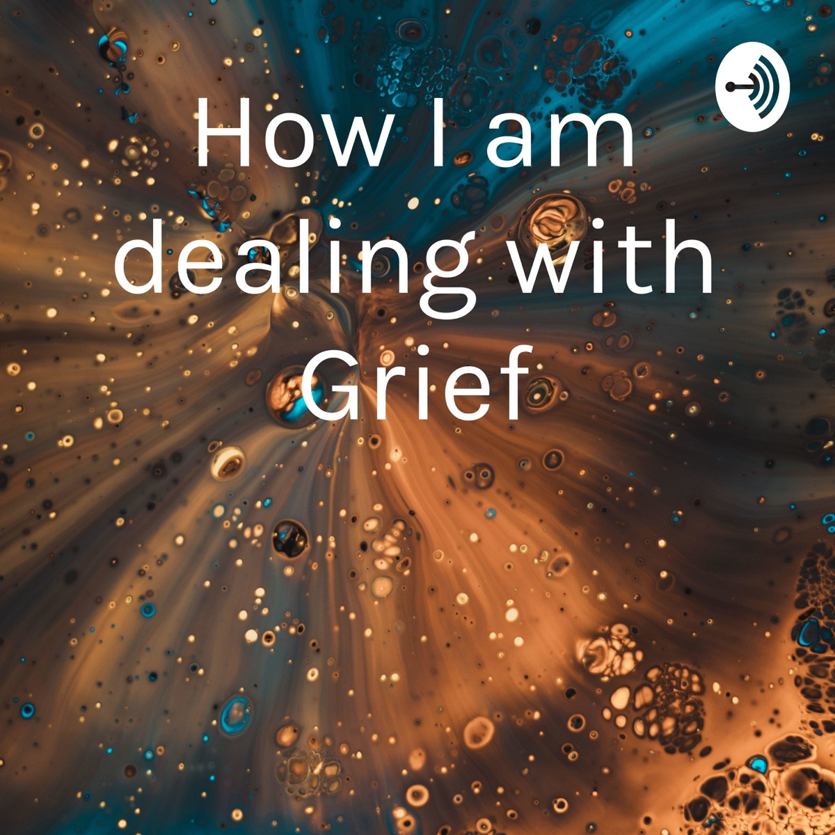 How I am dealing with Grief