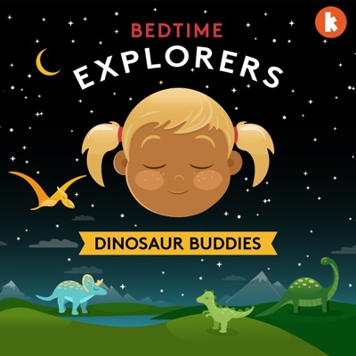 Bedtime Explorers:Kinderling Kids Radio