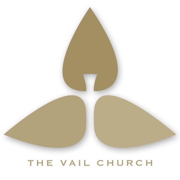 The Vail Church Podcast