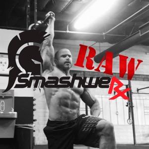 SmashweRx RAW » podcasts