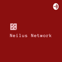 Neilus Network podcast