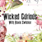 Wicked Curious Radio With Roxie Zwicker