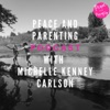 Peace and Parenting artwork