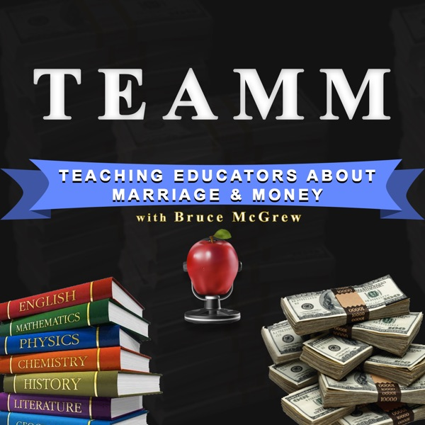 TEAMM - Teaching Educators About Marriage & Money