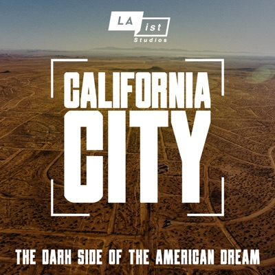 California City:LAist Studios