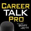 Career Talk Pro   Professional Career Podcast artwork