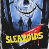 SLEAZOIDS artwork