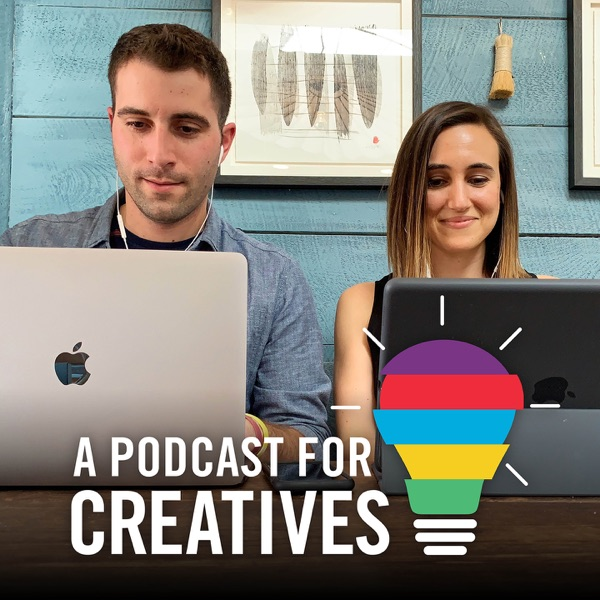 A Podcast for Creatives