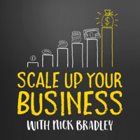 Scale Up Your Business Podcast podcast