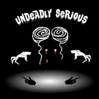 Undeadly Serious podcast