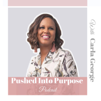 Pushed Into Purpose podcast