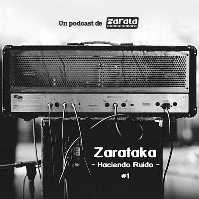 Zarataka -  Haciendo Ruido
